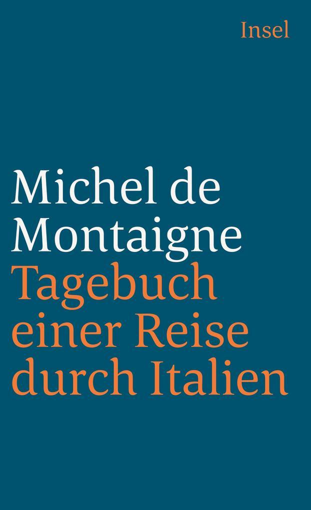 Tagebuch einer Reise durch Italien als Taschenbuch