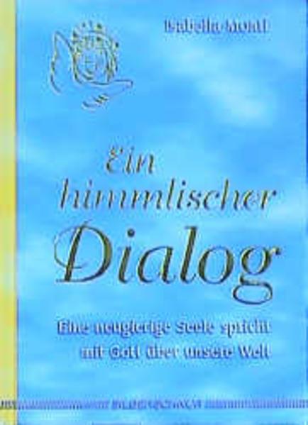 Ein himmlischer Dialog als Buch
