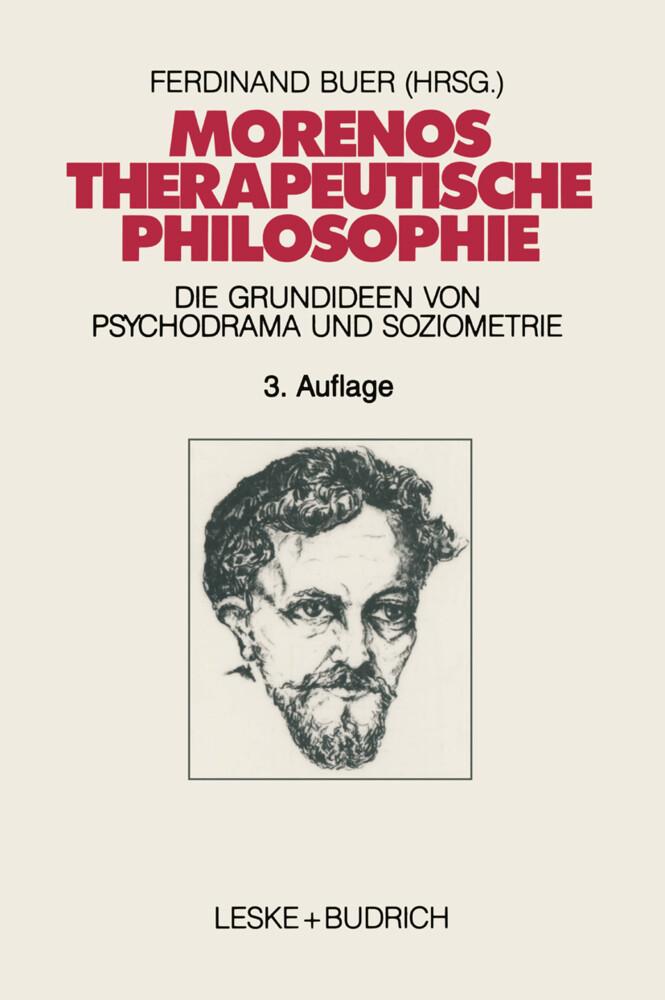 Morenos therapeutische Philosophie als Buch