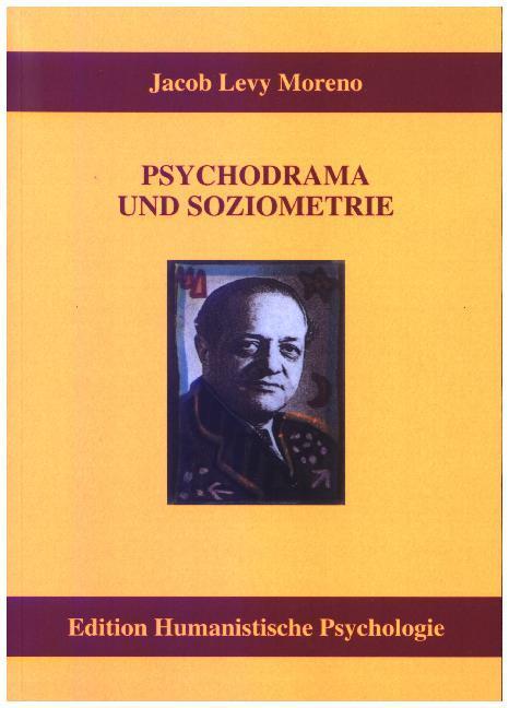 Psychodrama und Soziometrie als Buch