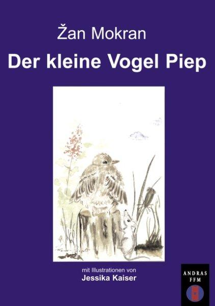 Der kleine Vogel Piep als Buch