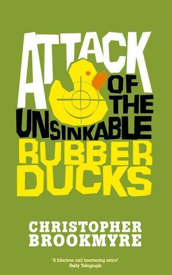 Attack Of The Unsinkable Rubber Ducks als Taschenbuch