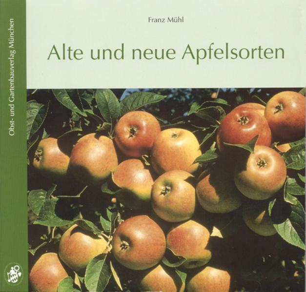 Alte und neue Apfelsorten als Buch