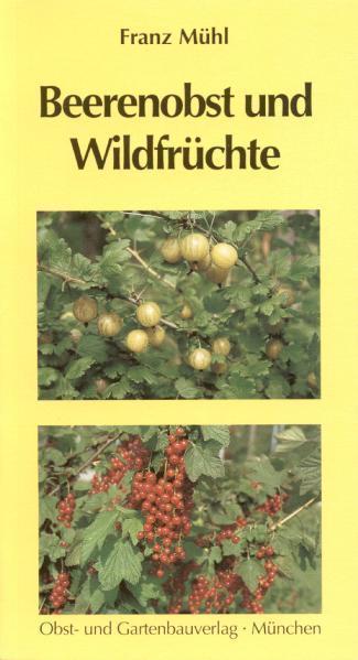 Beerenobst und Wildfrüchte als Buch