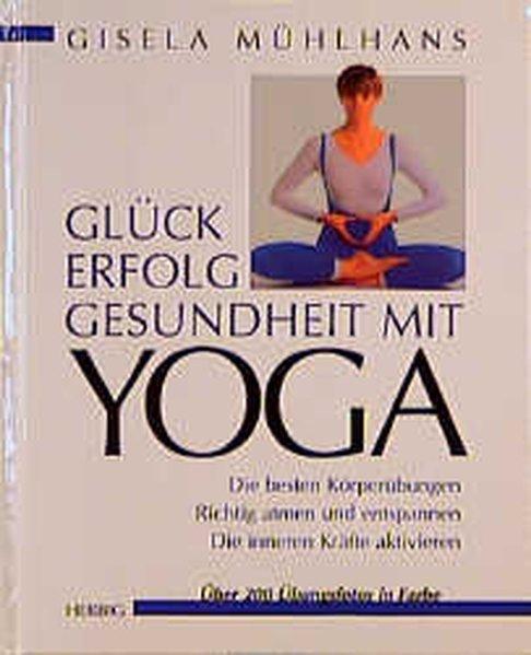 Glück und Erfolg mit Yoga als Buch