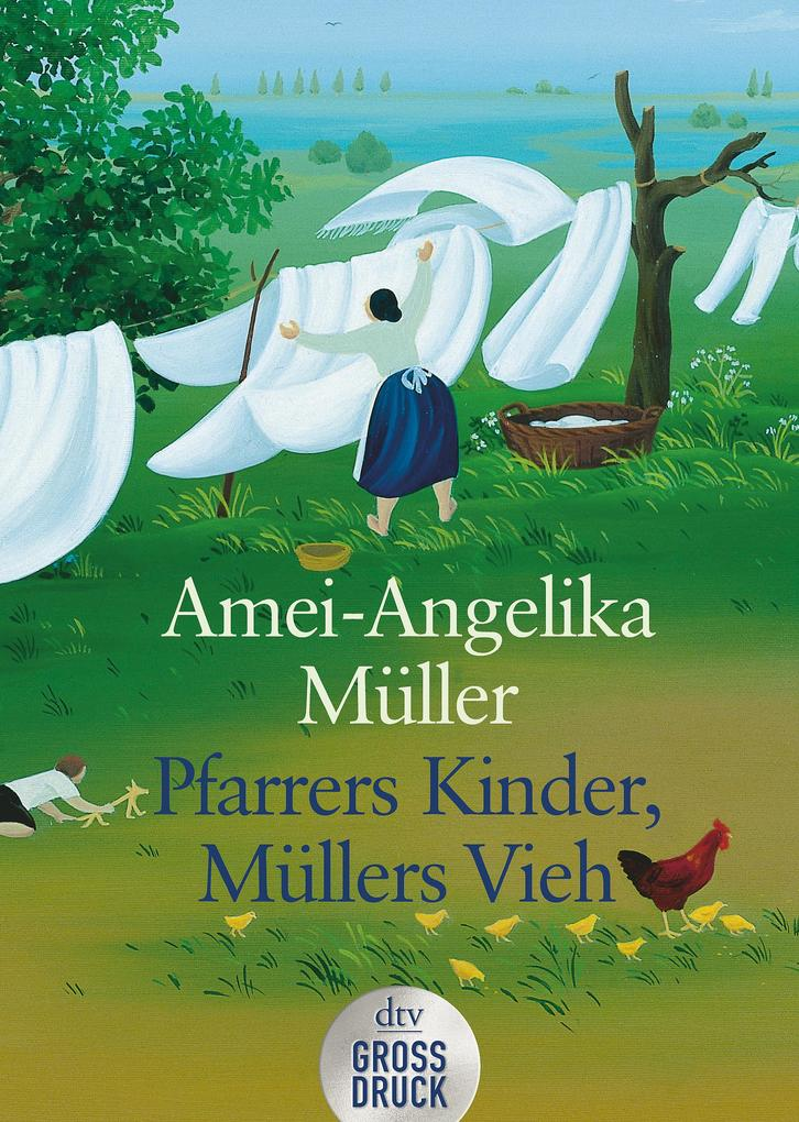 Pfarrers Kinder, Müllers Vieh. Großdruck als Taschenbuch von Amei-Angelika Müller