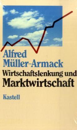 Wirtschaftslenkung und Marktwirtschaft als Buch