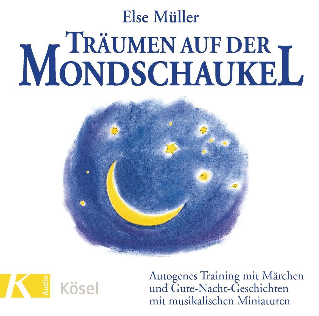 Träumen auf der Mondschaukel. CD als Hörbuch