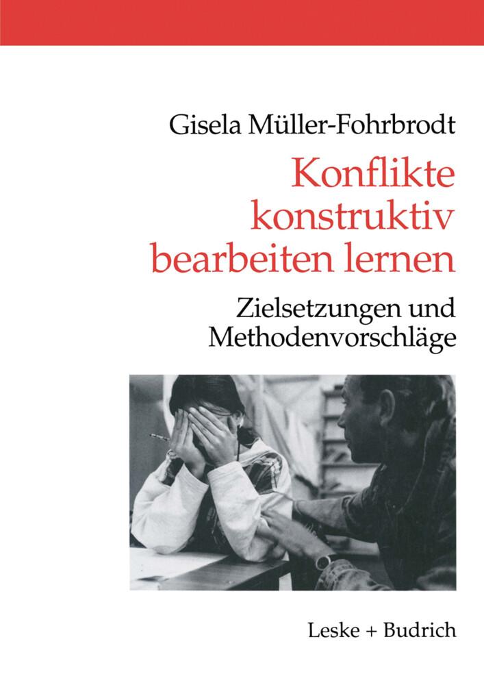 Konflikte konstruktiv bearbeiten lernen als Buch