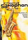 Professional Saxophon. Inkl. CD