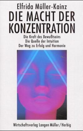 Die Macht der Konzentration als Buch
