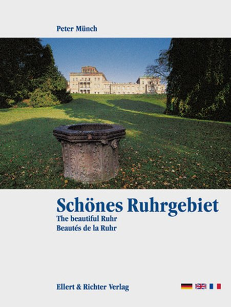 Schönes Ruhrgebiet. Eine Bildreise als Buch