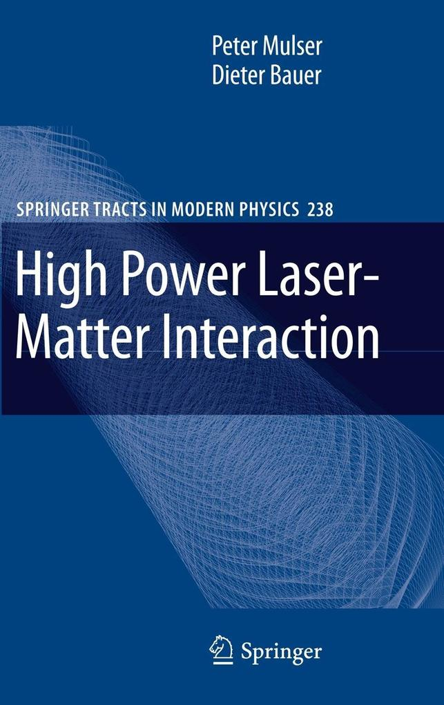 High Power Laser-Matter Interaction als Buch