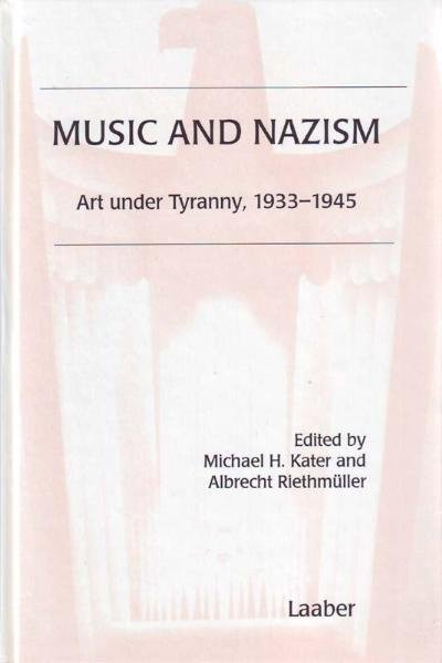 Music and Nazism als Buch