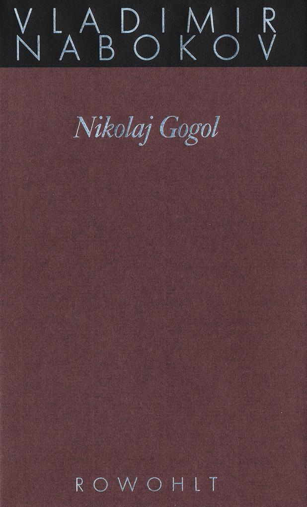 Gesammelte Werke 16. Nikolay Gogol als Buch