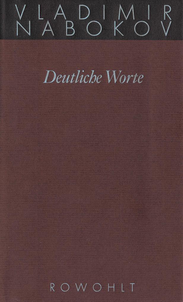 Gesammelte Werke 20. Deutliche Worte als Buch