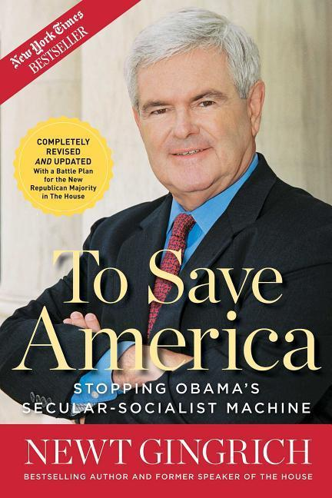 To Save America: Stopping Obama's Secular-Socialist Machine als Taschenbuch