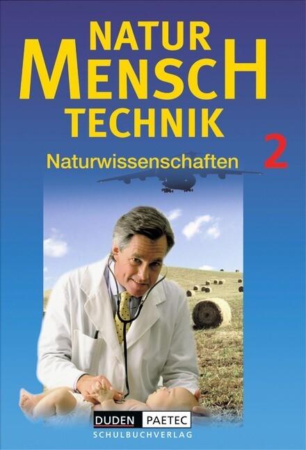 Duden Natur - Mensch - Technik - Naturwissenschaften 2. Schülerbuch als Buch