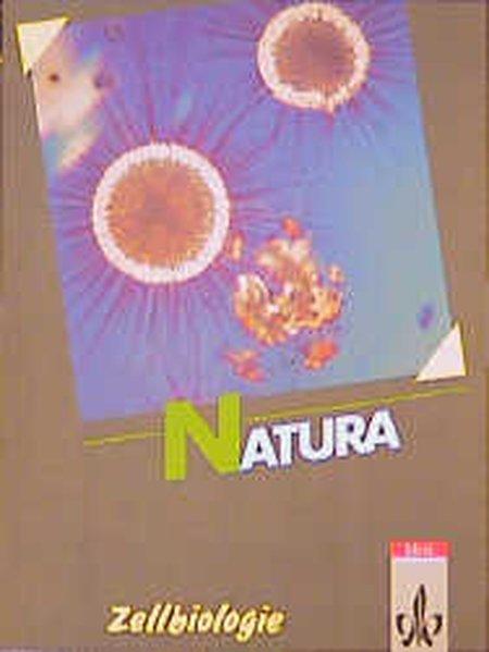 Natura 3. Gesamtausgabe. 11./13. Schuljahr. Zellbiologie Themenheft als Buch