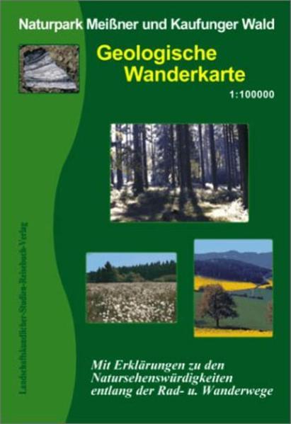 Naturpark Meißner und Kaufunger Wald 1 : 100 000. Geologische Wanderkarte als Buch