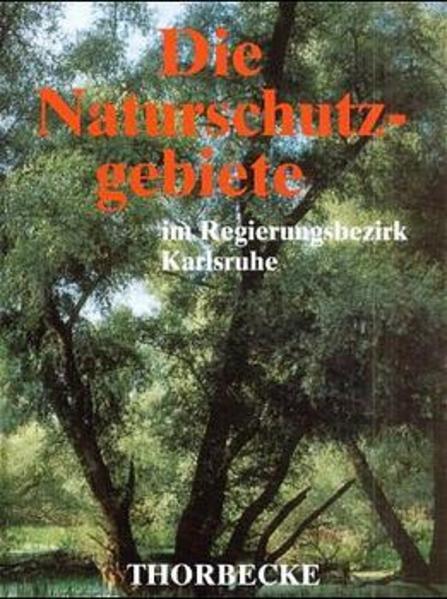 Die Naturschutzgebiete im Regierungsbezirk Karlsruhe als Buch