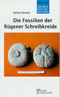 Die Fossilien der Rügener Schreibkreide