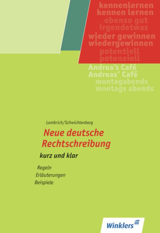 Neue deutsche Rechtschreibung. kurz und klar als Buch