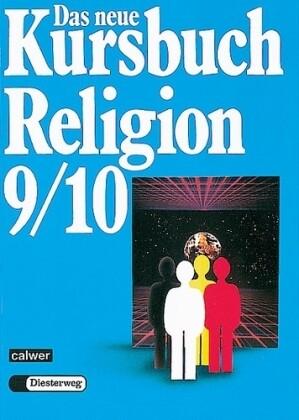 Das neue Kursbuch Religion. Schülerbuch. 9./10. Schuljahr als Buch