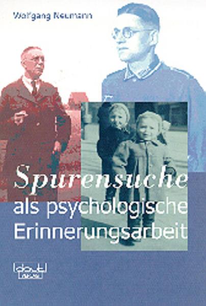 ' Spurensuche' als psychologische Erinnerungsarbeit als Buch