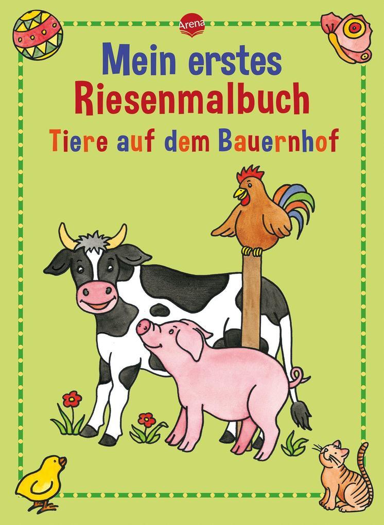 Mein erstes Riesenmalbuch. Tiere auf dem Bauernhof als Buch