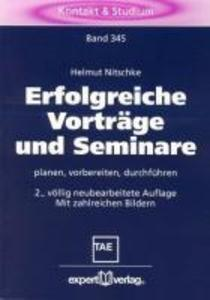 Erfolgreiche Vorträge und Seminare als Buch
