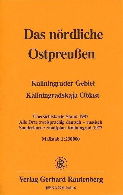 Das nördliche Ostpreussen 1 : 230 000. Übersichtskarte Stand 1987 als Buch