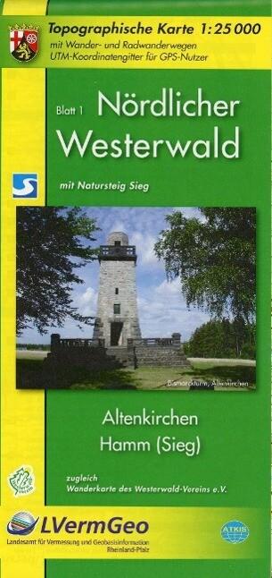 Nördlicher Westerwald 1. Altenkirchen, Hamm (Sieg) 1 : 25 000. Wanderkarte als Buch