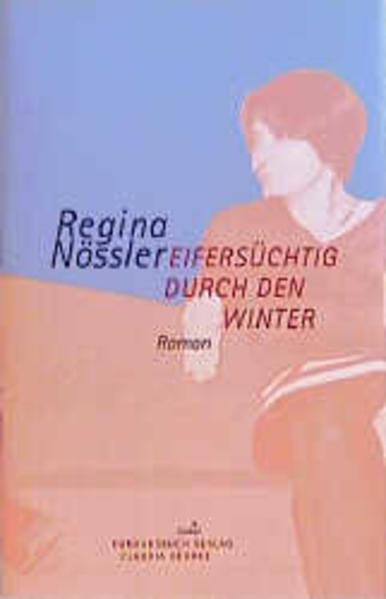 Eifersüchtig durch den Winter als Buch