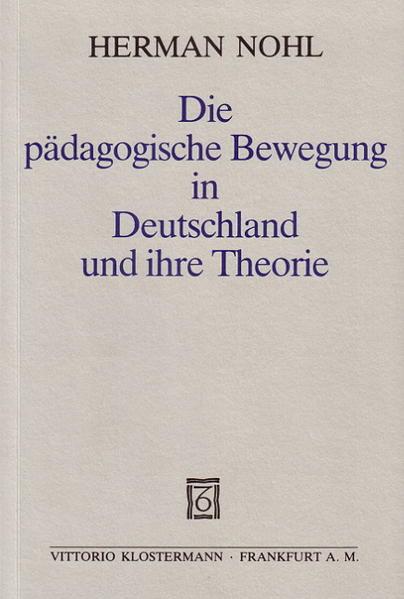 Die pädagogische Bewegung in Deutschland und ihre Theorie als Buch