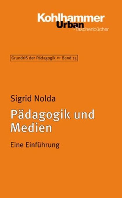 Pädagogik und Medien als Taschenbuch