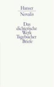 Werke, Tagebücher und Briefe Friedrich von Hardenbergs 2 als Buch