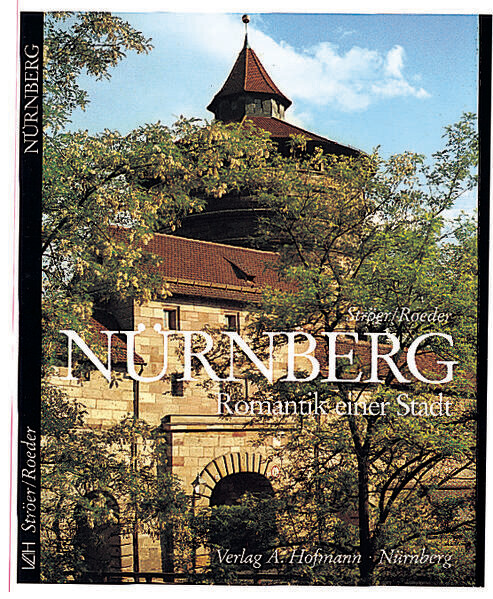 Nürnberg. Romantik einer Stadt als Buch