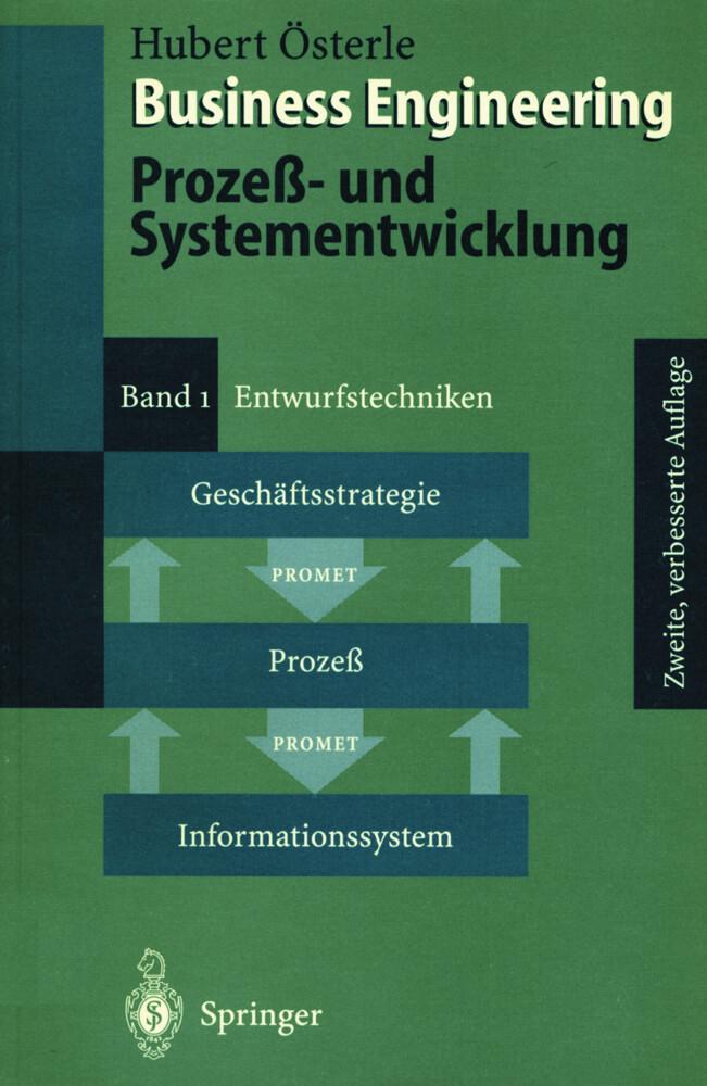 Business Engineering. Prozeß- und Systementwicklung I als Buch