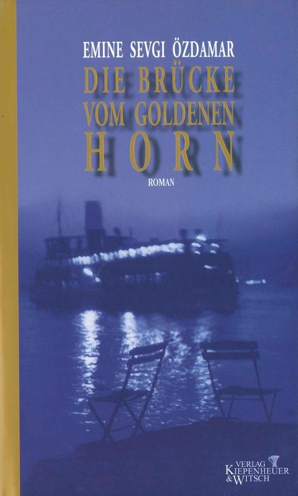 Die Brücke vom goldenen Horn als Buch