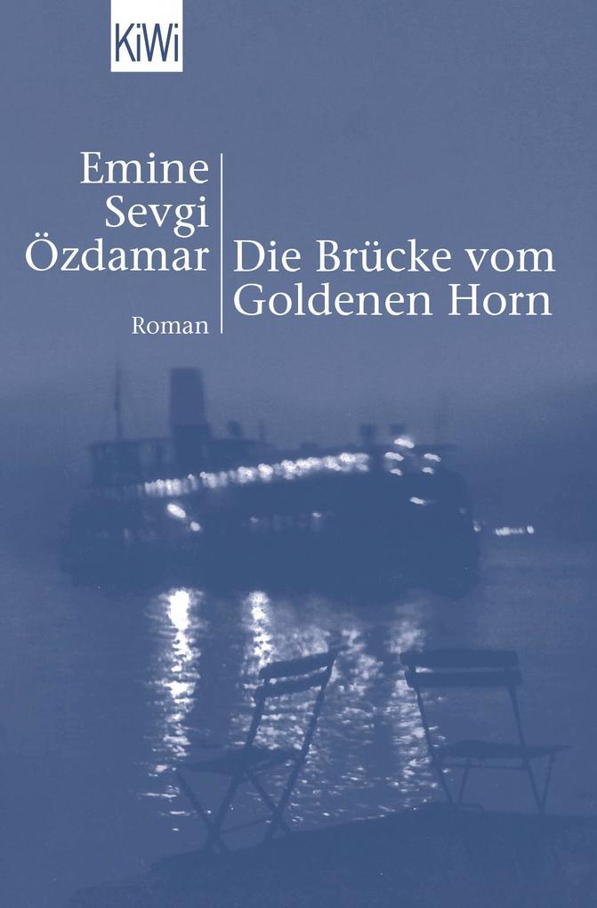 Die Brücke vom Goldenen Horn als Taschenbuch