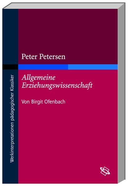 Peter Petersen: Allgemeine Erziehungswissenschaft 1 als Buch