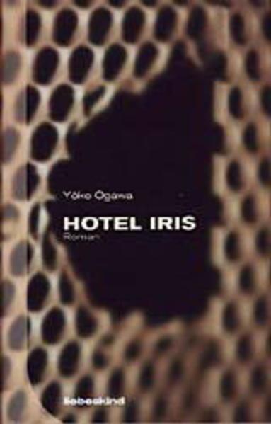 Hotel Iris als Buch