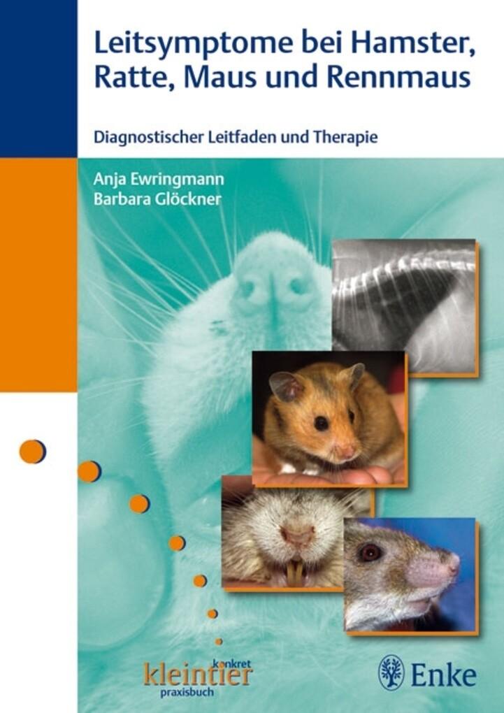 Leitsymptome bei Hamster, Ratte, Maus und Rennm...