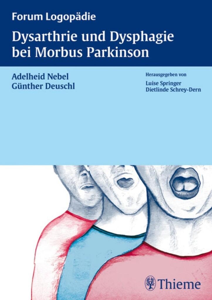 Dysarthrie und Dysphagie bei Morbus Parkinson als eBook