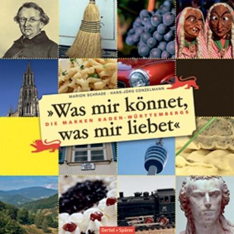 Was mir könnet, was mir liebet als Buch von Marion Schrade, Hans-Jörg Conzelmann - Oertel Und Spoerer GmbH