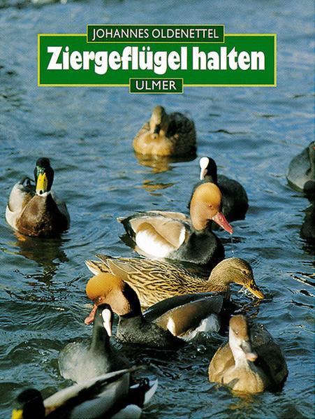 Ziergeflügel halten. Hühner- und Entenvögel als Buch