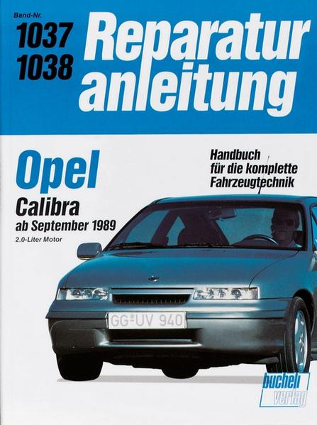 Opel Calibra ab September 1989 als Buch