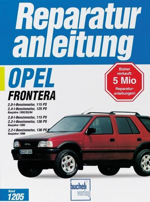 Opel Frontera ab Baujahr 1992 als Buch