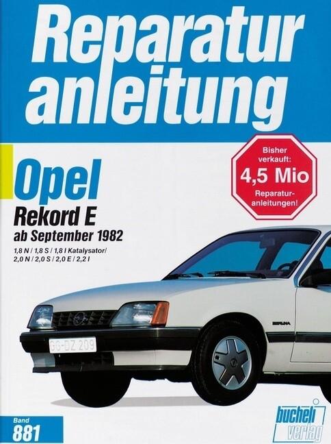 Opel Rekord ab September 1982 als Buch
